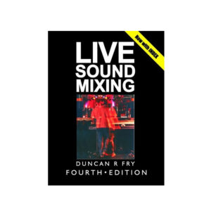 Duncan Fry Fourth Edition Book on PA Live Sound